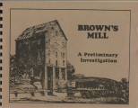 Brown's Mill: a preliminary investigation